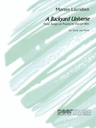 Morten Lauridsen - A Backyard Universe