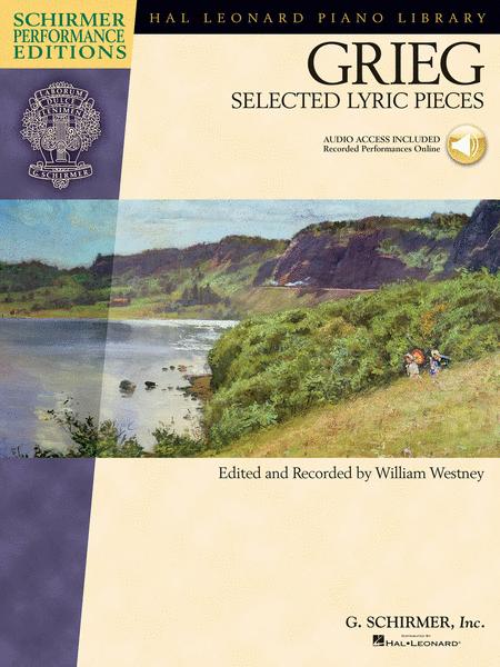 Edvard Grieg - Selected Lyric Pieces