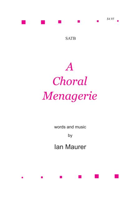 A Choral Menagerie