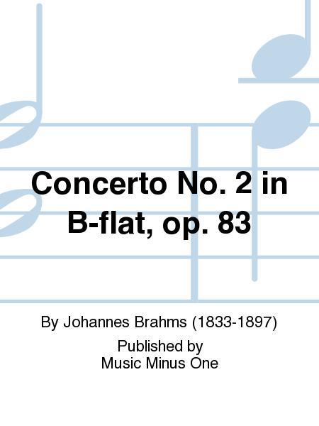 Johannes Brahms - Piano Concerto No. 2 in B-Flat, Op. 83