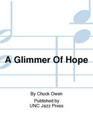 A Glimmer Of Hope