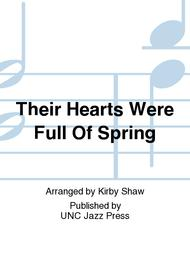 Their Hearts Were Full Of Spring