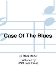 Case Of The Blues