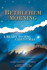 Ready To Sing Bethlehem Morning (Split Track Accompaniment CD)