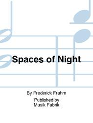 Spaces of Night