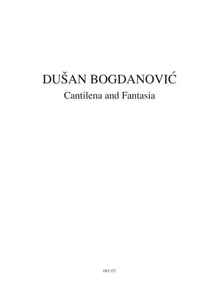 Cantilena and Fantasia