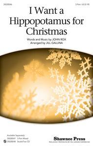 I Want A Hippopotamus For Christmas Sheet Music Free Pdf.I Want A Hippopotamus For Christmas By John Rox Octavo