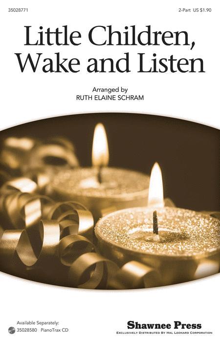 Little Children, Wake And Listen