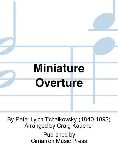 Miniature Overture