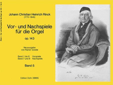 Vor- und Nachspiele fur die Orgel op. 143