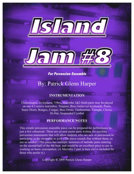 Island Jam #8 - For Percussion Ensemble