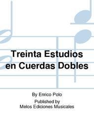 Treinta Estudios en Cuerdas Dobles