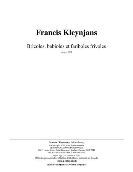 Bricoles, babioles et fariboles frivoles, opus 107