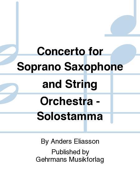 Concerto for Soprano Saxophone and String Orchestra - Solostamma