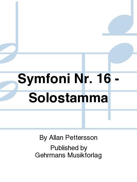 Symfoni Nr. 16 - Solostamma