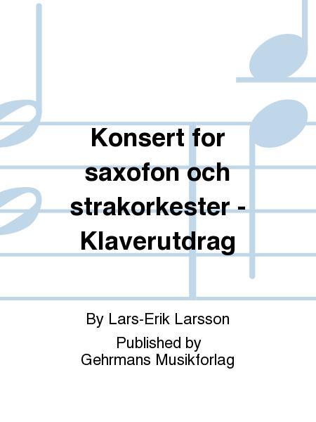 Konsert for saxofon och strakorkester - Klaverutdrag