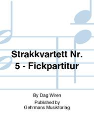 Strakkvartett Nr. 5 - Fickpartitur