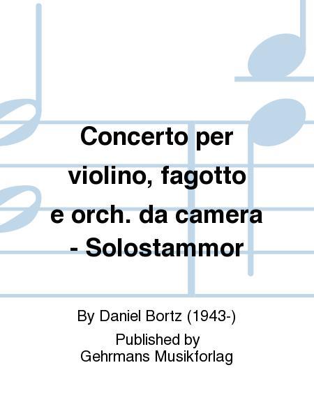 Concerto per violino, fagotto e orch. da camera - Solostammor