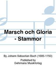 Marsch och Gloria - Stammor