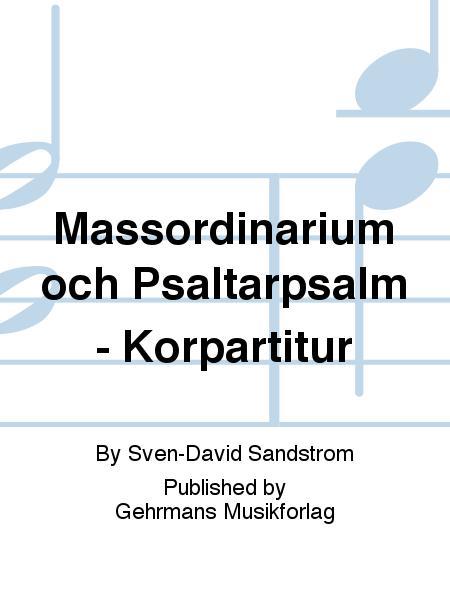 Massordinarium och Psaltarpsalm - Korpartitur