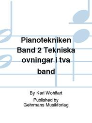 Pianotekniken Band 2 Tekniska ovningar i tva band