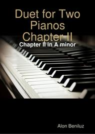 Duet for Two Pianos  - Chapter II in A minor