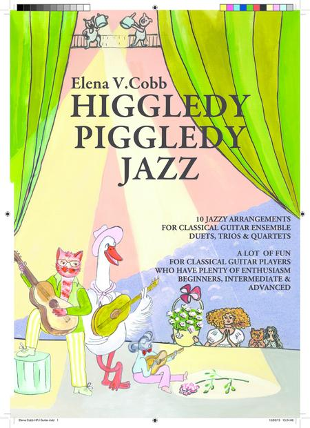 'Higgledy Piggledy Jazz' for classical guitar ensemble, book, notated