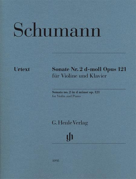 Robert Schumann - Violin Sonata No. 2 in D minor, Op. 121