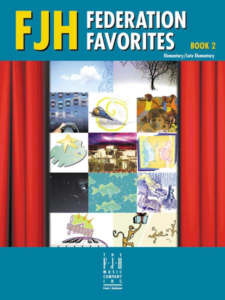 FJH Federation Favorites, Book 2 Elementary/Late Elementary