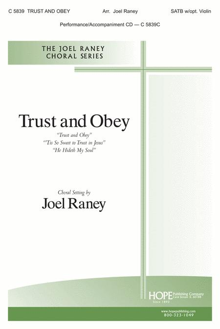 Trust And Obey Sheet Music By Joel Raney Sheet Music Plus