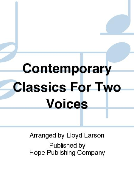 Contemporary Classics For Two Voices