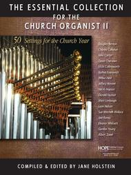 The Essential Collection For The Church Organist Ii