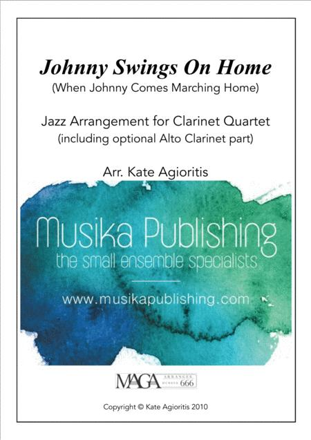 Johnny Swings On Home (When Johnny Comes Marching Home) - for Clarinet Quartet