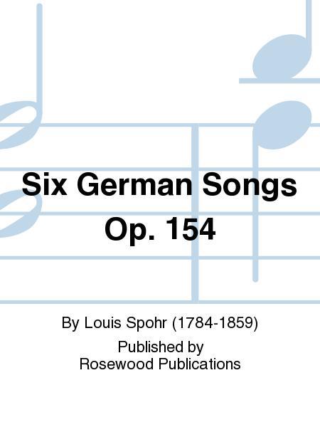 Six German Songs Op. 154