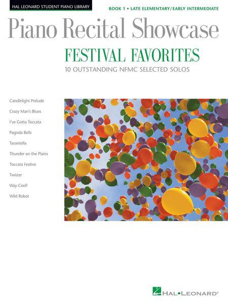 Piano Recital Showcase - Festival Favorites, Book 1