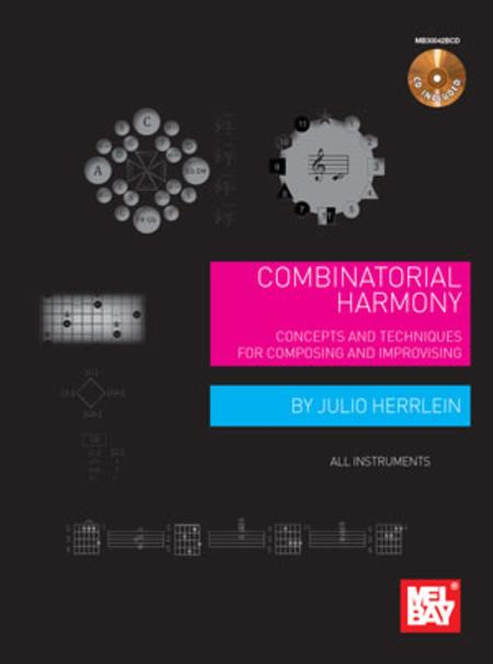 Combinatorial Harmony: Concepts and Techniques for Composing and Improvising