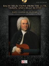 Bach - Selections From The Lute, Violin, And Cello Suites For Easy