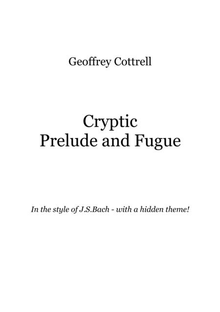 Cryptic Prelude and Fugue