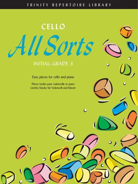 Cello All Sorts Initial-Grade 3