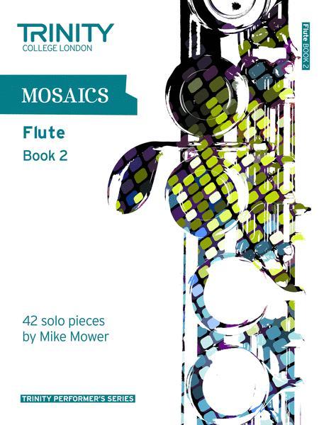 Mosaics for Flute book 2 (Grades 6–8) (solo repertoire)