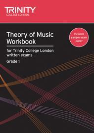 Theory of Music Workbook - 2007 (Grade 1)