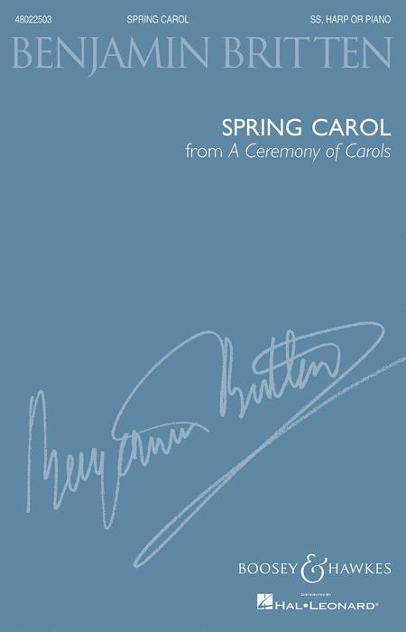 Spring Carol (from A Ceremony of Carols)