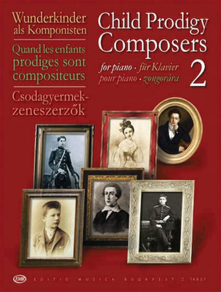 Child Prodigy Composers - Volume 2