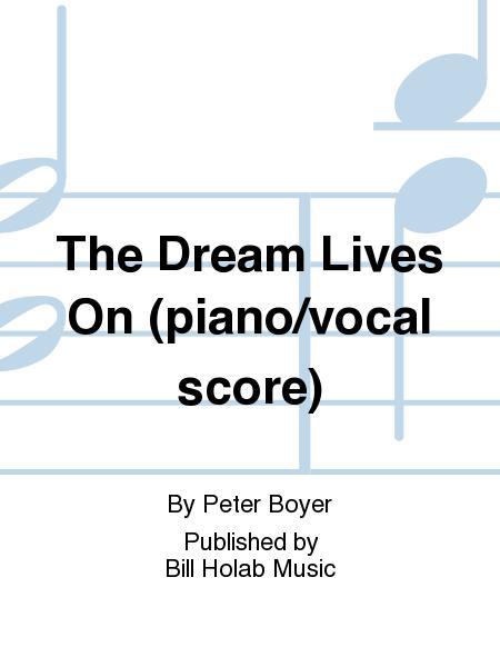 The Dream Lives On (piano/vocal score)