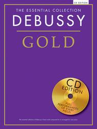 The Essential Collection Debussy Gold (CD Edition)