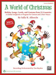 A World of Christmas -- Holiday Songs, Carols, and Customs from 15 Countries