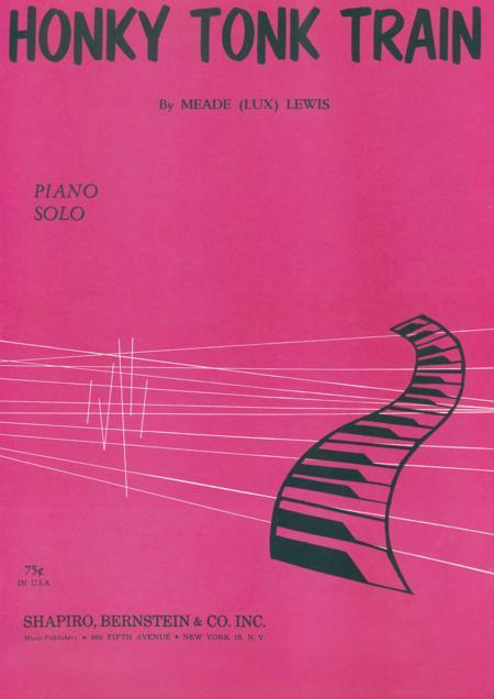 Honky Tonk Train (A Descriptive Piano Novelty)