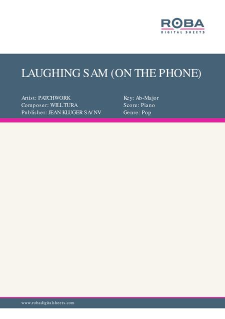 LAUGHING SAM (ON THE PHONE)