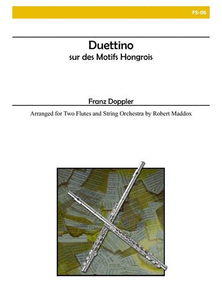 Duettino sur des Motifs Hongrois, Op. 36 (Two Flutes and Strings)