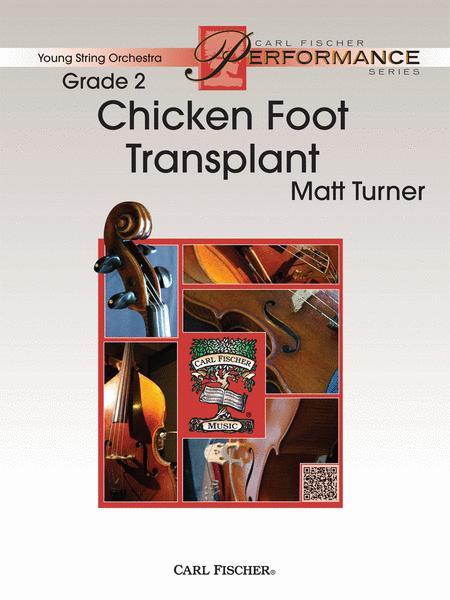 Chicken Foot Transplant